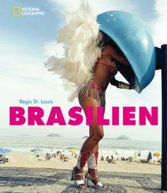 Brasilien: Amazon.de: Regis St. Louis: Bücher