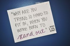 Stand Out! ;)