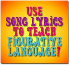 Use Song Lyrics to Teach Figurative Language & Poetry Terms www.traceeorman.com