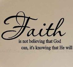 Faith Is Not Believing That God Can It's by DotDotDotEmbroidery, $6.98
