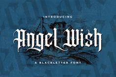 Angel Wish - Blackletter Font #blackletter #tattoo #gothic #decorative #display #medieval #fraktur #handdrawn #handlettering #calligraphy