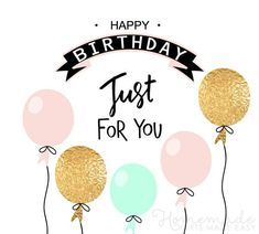 75 beautiful happy birthday images with quotes for friends and family, him and her, and funny birthday wishes. Simple Happy Birthday Wishes, Happy Birthday For Her, Happy Birthday Wishes Quotes, Birthday Cards For Him, Card Birthday, Birthday Ideas, Birthday Gifs, Birthday Calendar, Bday Cards