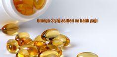 Omega-3 yağ asitleri ve balık yağı - Şifalı Bitkiler Rehberi
