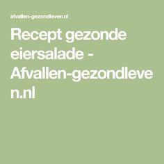 Recept gezonde eiersalade - Afvallen-gezondleven.nl