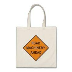 Road Machinery Ahead Road Sign Tote Bag - accessories accessory gift idea stylish unique custom