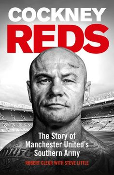 Buy Cockney Reds: The Story of Manchester United's Southern Army by Robert Cleur, Steve Little and Read this Book on Kobo's Free Apps. Discover Kobo's Vast Collection of Ebooks and Audiobooks Today - Over 4 Million Titles! Manchester United, Got Books, Books To Read, Love Book, This Book, Film Books, What To Read, Book Photography, Free Reading