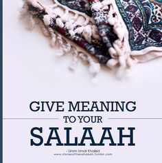 Pray Salah to get closer to Allah