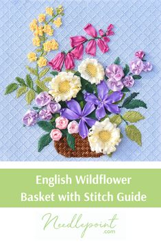 We are loving this colorful English Wildflower Basket! Needlepoint Designs, Needlepoint Stitches, Needlepoint Canvases, We Are Love, Needlecrafts, Painting Canvas, Silk Ribbon, Cross Stitch, Basket