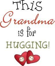 MORE GRANDMA HUGS!
