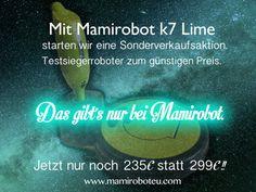 Mit Mamirobot K7 Lime starten wir eine Sonderverkaufsaktion.Testsiegerroboter zum guenstigen Preis. Das gibt's nur bei Mamirobot. Immer Wiederkehrende Feinstaub. Mit Mamirobot haben Sie immer eine sauberer Boden. #mamirobot #Bodenstaubsauger #Roboterstaubsauger  www.mamiroboteu.com