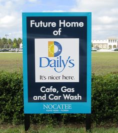 New signage indicating the Daily's Convenience Store's Town Center location!