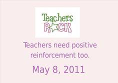 Teacher Appreciation Week   May 7 - May 11, 2012