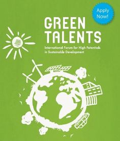 Green Talents Competition 2013 (Deadline: 6/9/13)