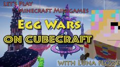 Let's Play Minecraft Minigames - EggWars on Cubecraft with Lewie Skuldug. How To Play Minecraft, Lets Play, Losing Me, Broadway Shows, Let It Be