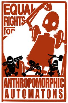 Buy Now Equal Rights for Anthropomorphic Automatons - X 11 PRINT by industrialfairytale USDAutomated workers unite! Demand the same rights as Robot Revolution, Communist Propaganda, I Robot, The Day Will Come, Equal Rights, Geek Culture, Dieselpunk, Science Fiction, Science Humor