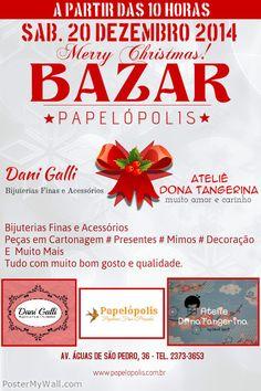 Compareçam. Compartilhem! #Bazar #papelopolis #Natal2014 #Compras #comprodequemfaz