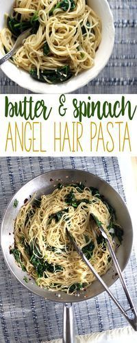 Quick and Easy Recipe for Buttery Spinach Angel Hair Pasta. Excellent as a simpl… - Spinach Ideen Easy Spinach Recipes, Angel Hair Pasta Recipes, Summer Pasta Recipes, Spinach Pasta Recipes, Pasta Dinner Recipes, Easy Pasta Recipes, Healthy Recipes, Pasta With Spinach, Baby Spinach