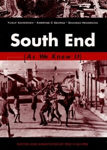South End [ As We Knew It ]