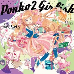 Ponko2 Girlish (Disc1) by t+pazolite on SoundCloud