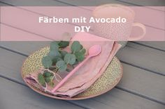 House No. 43: mit Avocado färben DIY