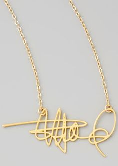 Custom signature necklace - turn your signature into a statement piece! I would probably do this with my dad's signature.