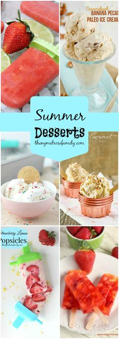 Summer Desserts www.thenymelrosefamily.com #popsicles #icecream #summer_desserts