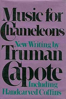 Music For Chameleons ** by Truman Capote
