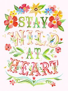"""""""Stay Wild at Heart"""" Inspirational Canvas Wall Art by Katie Daisy for Oopsy Daisy, sizes 18x24 $119, 24x30 $159, and 30x40 $249 (save 15% thru 1/7, plus free shipping over $48)"""