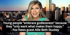 Fox News Guest Attacks 'Godless' Millennials For Having Dogs And Not Kids Happy Fox, Atheist Quotes, Young Americans, Atheism, News, Bingo, Christian, Woman