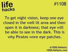 Why pirates wore eyepatches