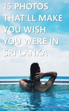 Surf the perfect waves, dive into the marine world, go on a hike, sip a cool coconut, sample some local rice and curry and wander among the great chronicles.   Not enough to sway your decision?? Here are 15 images that will make you wish you were in Sri Lanka