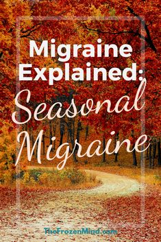 For many Migraine Warriors, the season changes mean more Migraine Attacks. Find out why and what that may mean for those that have Migraine. Migraine Triggers, Migraine Pain, Chronic Migraines, Chronic Illness, Chronic Pain, Fibromyalgia, Hemiplegic Migraine, Change Meaning, Migraine Attack