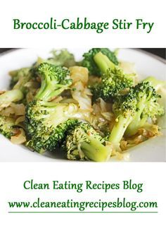 Clean Eating Recipes and Ideas for Clean Eating Diet Plan- Broccoli-Cabbage Stir Fry Clean Eating Recipes, Easy Healthy Recipes, Healthy Snacks, Vegetarian Recipes, Healthy Eating, Cooking Recipes, Healthy Choices, Easy Meals, Clean Eating Diet Plan