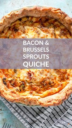 Quiche with Bacon and Brussels Sprouts. Crisp bacon and caramelized Brussels sprouts in a rich, eggy custard baked in a flaky, buttery crust. A perfect breakfast or brunch. So good! Fast Healthy Breakfast, Savory Breakfast, Perfect Breakfast, Breakfast Recipes, Quiche Recipes, Waffle Recipes, Jam Recipes, Healthy Lunches, Healthy Dinners