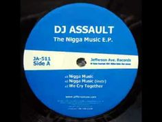 DJ Assault - We Cry Together