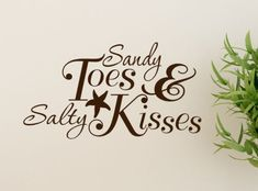 Sandy Toes and Salty Kisses Beach Decor Decal wall words Quotes with Starfish and Ampersand. $16.00, via Etsy.