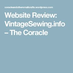 Website Review: VintageSewing.info – The Coracle