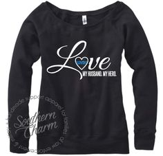 Custom Law Enforcement Police Wife Clothing Apparel and Military Wife Support Apparel.  Whether you are a Police Wife or Army girlfriend, we can create something completely unique for you!