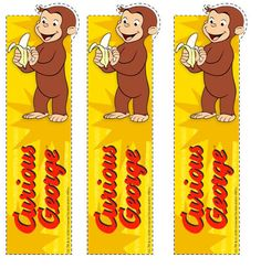 Printable bookmarks from  http://www.pbs.org/parents/birthday-parties/curious-george-birthday-party/favors/
