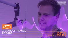 A State Of Trance Episode 850 Part 3 - Service For Dreamers (#ASOT850)