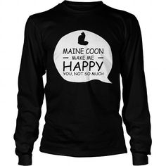Maine Coon make me happy  Long Sleeve Tees T-Shirts, Hoodies ==►► Click Order This Shirt NOW!
