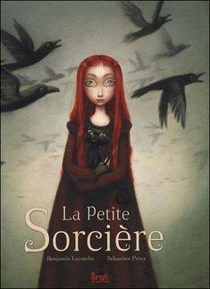 La petite sorcière de Benjamin Lacombe