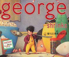 George Shrinks By William Joyce 1985