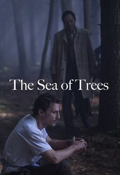 The Sea of Trees Review of the Gus Van Sant movie (2015) + Film Trailer | Film Criticism by Plume Noire. For more reviews of American movies, go to http://www.plumenoire.com/american-movies/