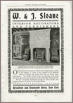 W. & J. Sloane was a furniture and rug store in New York City that catered to the wealthy.