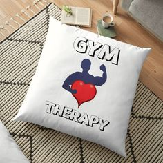 'Gym Therapy & Graphic Design With Big Heart' Floor Pillow by Floor Pillows, Throw Pillows, Therapy, My Arts, Reusable Tote Bags, Gym, Graphic Design, Artists, Group