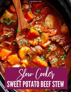 Sweet Potato Stew Recipe, Crock Pot Sweet Potatoes, Stewed Potatoes, Crockpot Sweet Potato Recipes, Beef Stew Crockpot Easy, Slow Cooker Potato Soup, Slow Cooker Beef, Crockpot Ideas, Beef Recipes