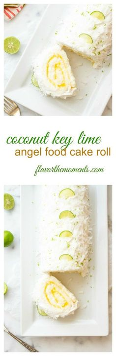 Coconut Key Lime Angel Food Cake Roll - Flavor the Moments Cake Roll Recipes, Lime Recipes, Best Dessert Recipes, Cupcake Recipes, Fun Desserts, Sweet Recipes, Delicious Desserts, Cupcakes, Cupcake Cakes