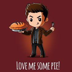 Dean Winchester Love Me Some Pie! T-Shirt | Official Supernatural Tee – TeeTurtle