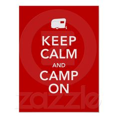 Glampers Rallying Cry! Keep Calm and Camp on! $18.70